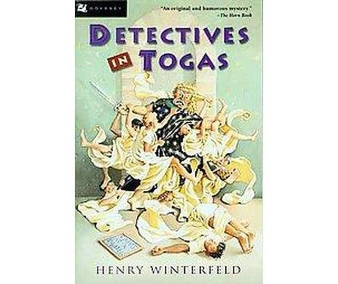 Detectives in Togas (Paperback) (Henry Winterfeld & Richard Winston & Clara Winston) - image 1 of 1