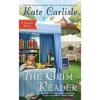 The Grim Reader - (Bibliophile Mystery) by  Kate Carlisle (Paperback)