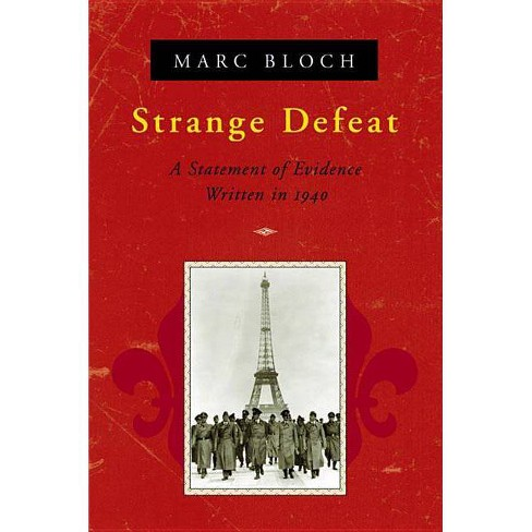 Strange Defeat - by  Marc Bloch (Paperback) - image 1 of 1