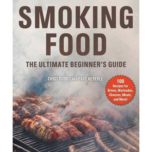 Smoking Food - by  Chris Dubbs & Dave Heberle (Paperback) - image 1 of 1