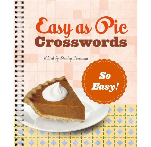 Easy As Pie Crosswords : So Easy! -  by Stanley Newman (Paperback) - image 1 of 1