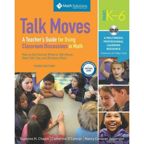 Talk Moves: A Teacher's Guide for Using Classroom Discussions in Math, Grades K-6 - 3 Edition - image 1 of 1