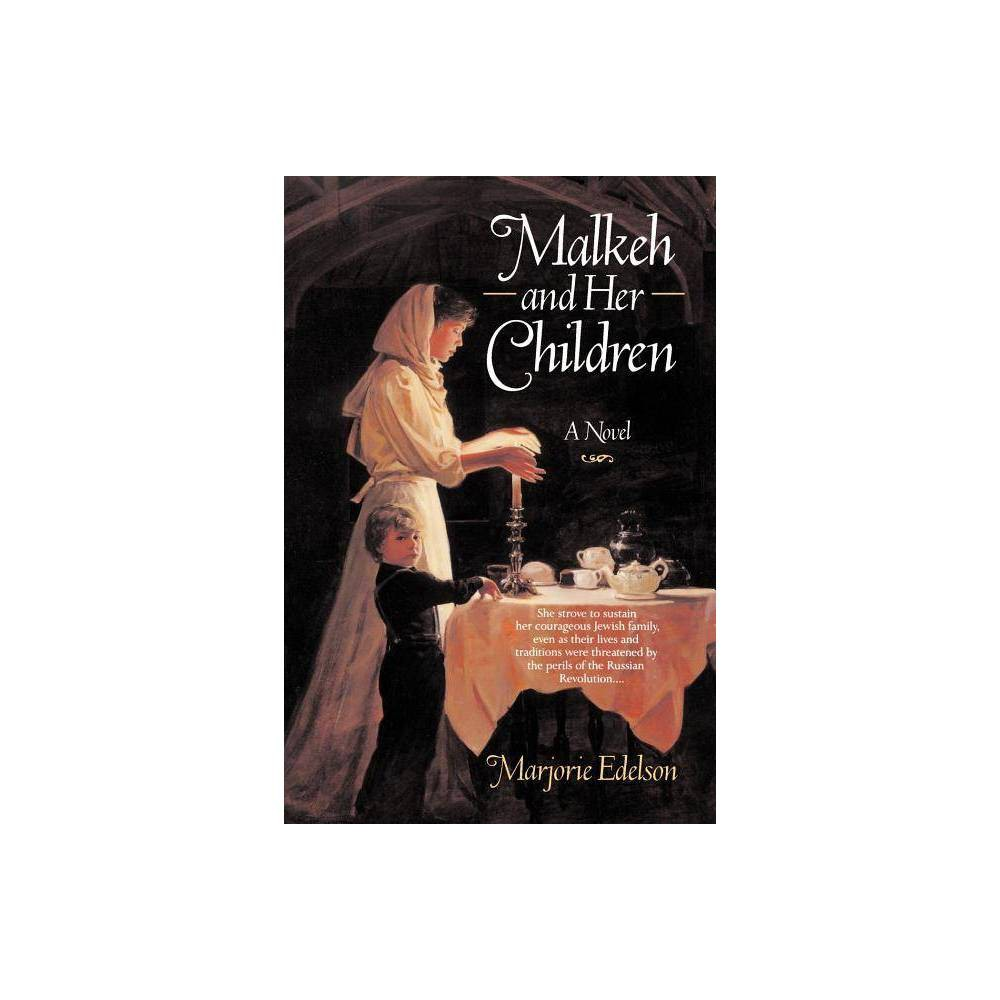 Malkeh And Her Children By Marjorie Edelson Paperback