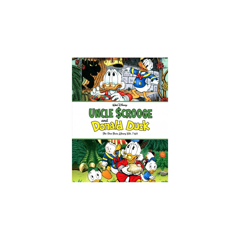 Walt Disney Uncle Scrooge and Donald Duck the Don Rosa Library 7 & 8 : The Treasure of the Ten Avatars &