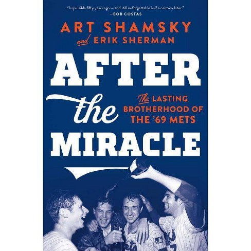 After the Miracle - by  Art Shamsky & Erik Sherman (Paperback) - image 1 of 1