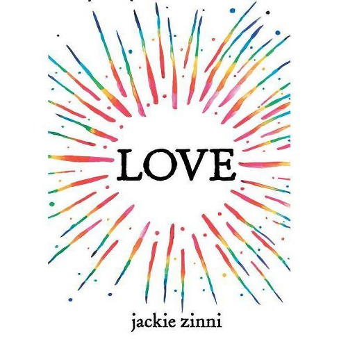 Love - by  Jackie Zinni (Hardcover) - image 1 of 1