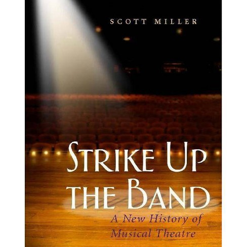 Strike Up the Band - by  Scott Miller (Paperback) - image 1 of 1