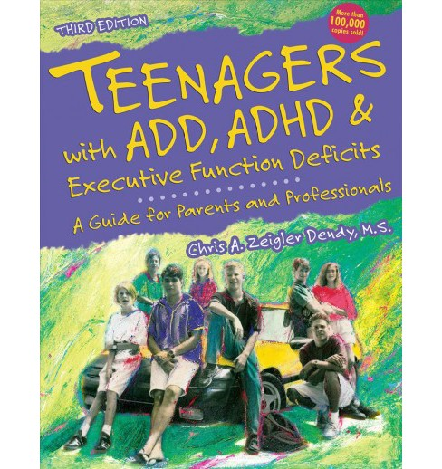 Teenagers With Add, ADHD & Executive Function Deficits : A Guide for Parents and Professionals - image 1 of 1