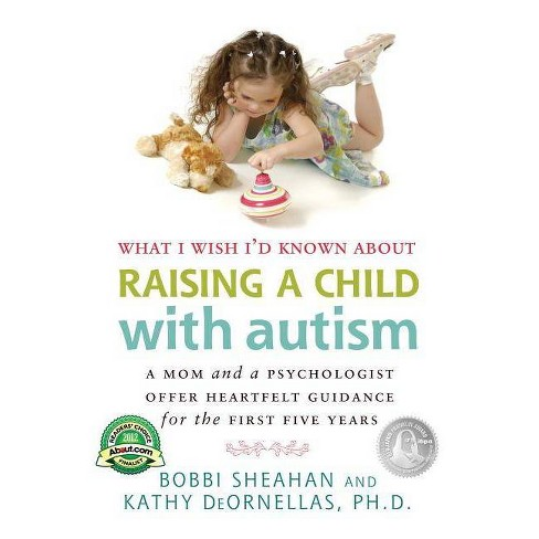 What I Wish I'd Known about Raising a Child with Autism - by  Bobbi Sheahan & Kathy DeOrnellas - image 1 of 1