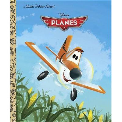 Disney Planes - (Little Golden Books (Random House)) by  Klay Hall (Hardcover)