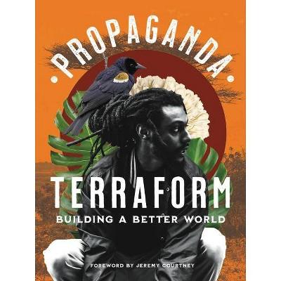 Terraform - by  Propaganda (Hardcover)