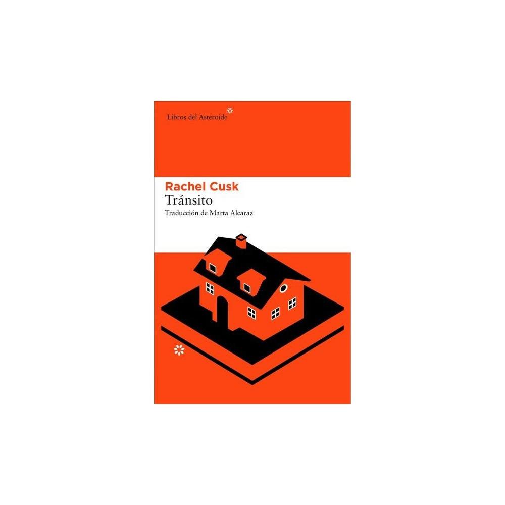 Tránsito / Transit - by Rachel Cusk (Paperback)