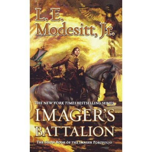 Imager's Battalion - (Imager Portfolio, 6) by  L E Modesitt (Paperback) - image 1 of 1