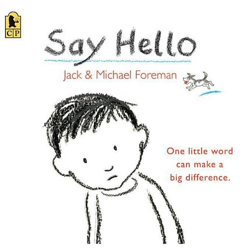 Say Hello - by  Jack Foreman (Paperback) - image 1 of 1