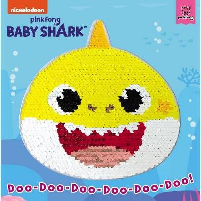 Baby Shark: Doo-Doo-Doo-Doo-Doo-Doo! - by  Pinkfong (Board Book)