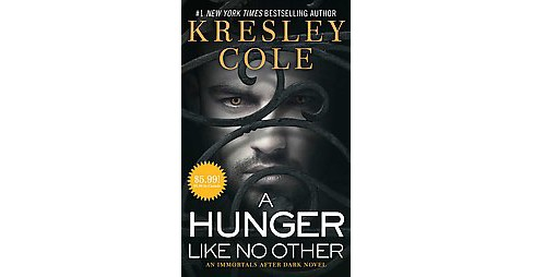 A Hunger Like No Other ( The Immortals After Dark) (Reissue) (Paperback) - image 1 of 1