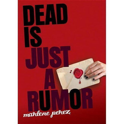 Dead Is Just a Rumor - (Dead Is (Quality)) by  Marlene Perez (Paperback) - image 1 of 1