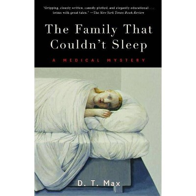 The Family That Couldn't Sleep - by  D T Max (Paperback)