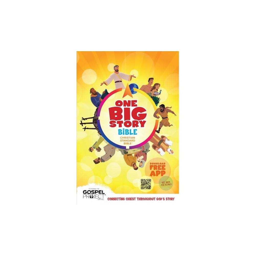 One Big Story Bible : Christian Standard Bible - (One Big Story) (Hardcover)