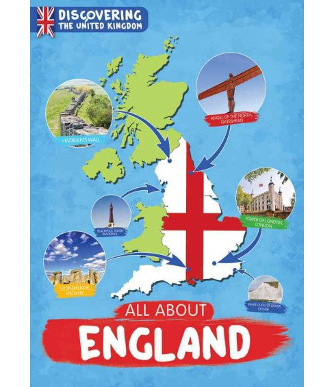 All About England -  (Discovering the United Kingdom) by Susan Harrison (Hardcover) - image 1 of 1