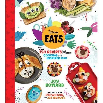 Disney Eats - by Joy Howard (Hardcover)