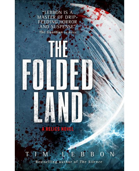 Folded Land -  (Relics) by Tim Lebbon (Paperback) - image 1 of 1