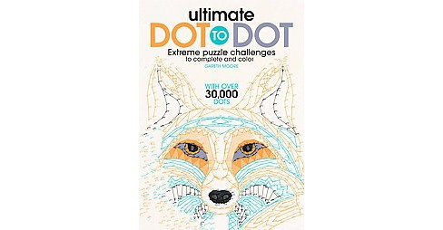 Ultimate Dot to Dot Adult Coloring Book: Extreme Puzzle Challenge to Complete and Color - image 1 of 1