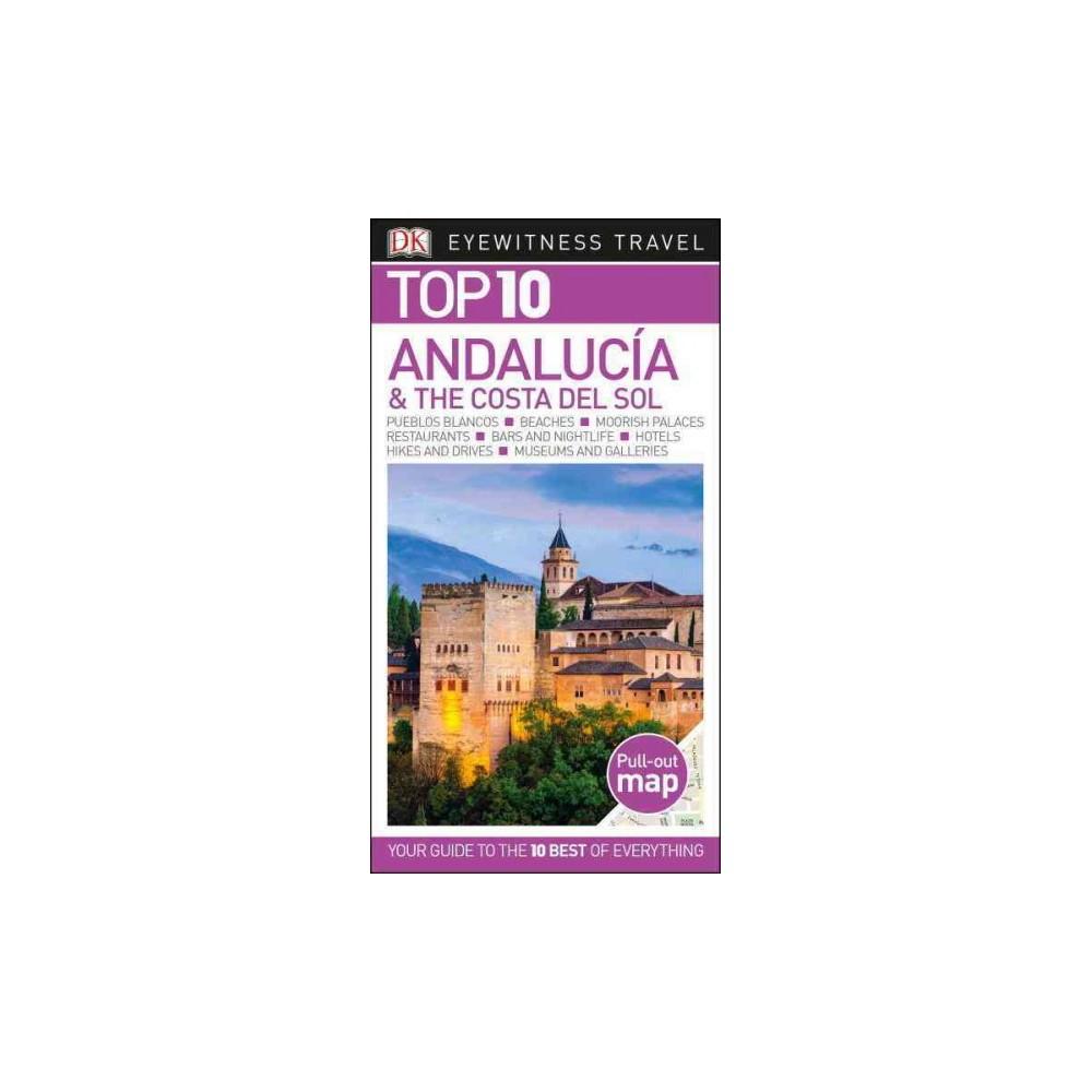 DK Eyewitness Travel Top 10 Andalucia & Costa Del Sol (Paperback) (Jeffrey Kennedy)