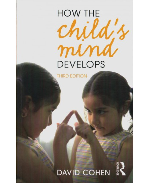 How the Child's Mind Develops -  by David Cohen (Paperback) - image 1 of 1