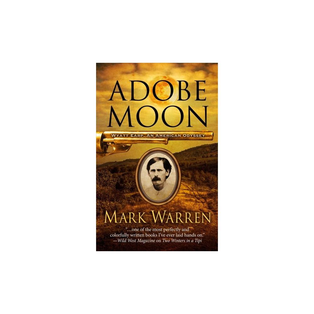 Adobe Moon - Lrg (Thorndike Large Print Western Series) by Mark Warren (Hardcover)