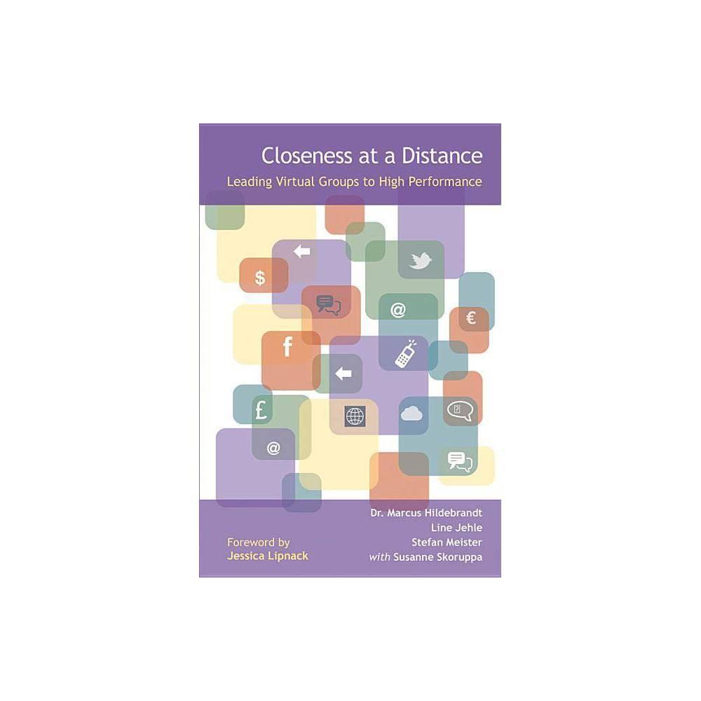 Closeness At A Distance By Hildebrandt Et Al Paperback