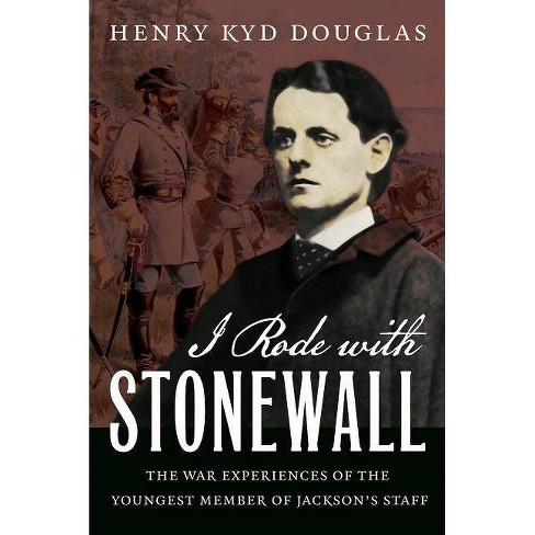 I Rode with Stonewall - by  Henry Kyd Douglas (Paperback) - image 1 of 1