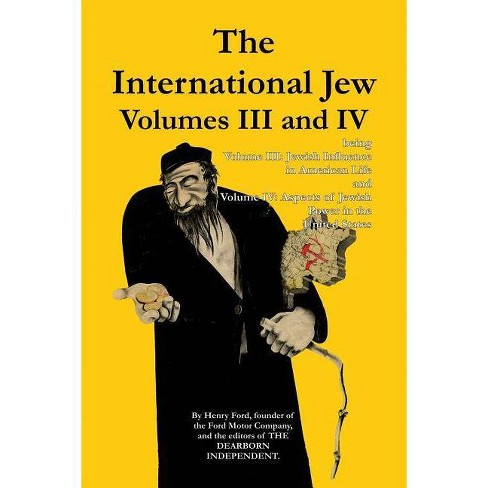 The International Jew Volumes III and IV - 3rd Edition,Abridged by  Henry Ford (Paperback) - image 1 of 1