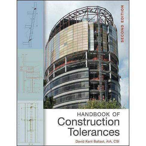 Handbook of Construction Toler - 2 Edition by  David Kent Ballast (Hardcover) - image 1 of 1