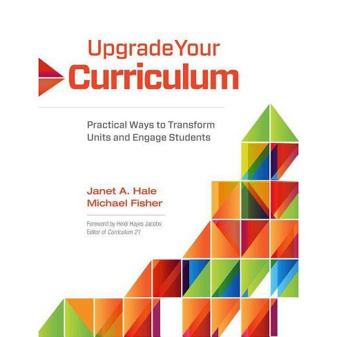 Upgrade Your Curriculum - by  Janet A Hale & Michael Fisher (Paperback) - image 1 of 1