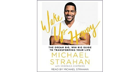 Wake Up Happy : The Dream Big, Win Big Guide to Transforming Your Life (Unabridged) (CD/Spoken Word) - image 1 of 1