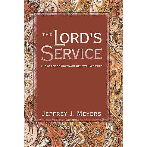 The Lord's Service - by  Jeffrey J Meyers (Paperback) - image 1 of 1