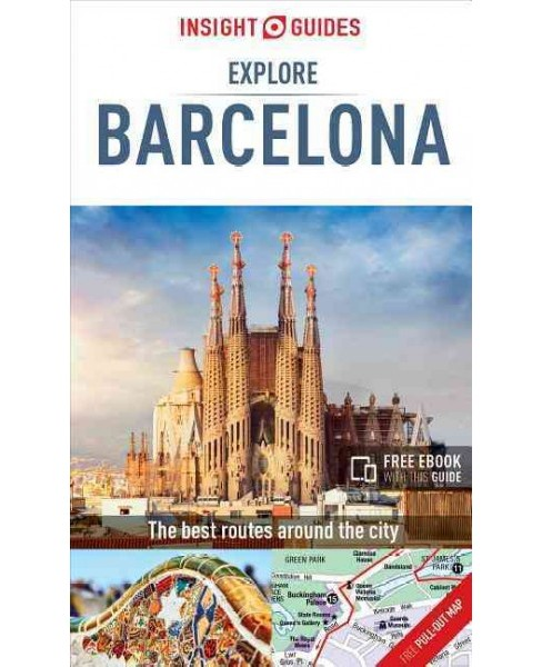 Insight Guides Explore Barcelona : The Best Routes Around the City (Paperback) - image 1 of 1