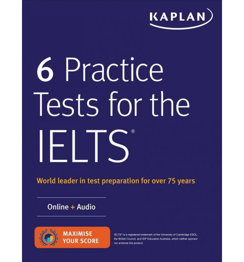 6 Practice Tests for the IELTS -  (Kaplan Ielts) (Paperback) - image 1 of 1