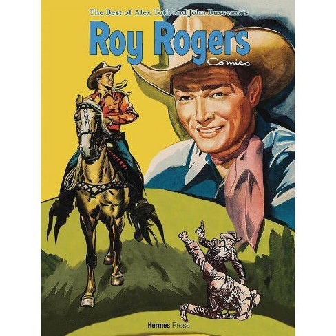 The Best of Alex Toth and John Buscema Roy Rogers Comics - (Hardcover) - image 1 of 1