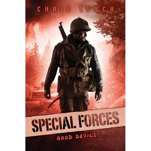 Good Devils (Special Forces, Book 3), Volume 3 - by  Chris Lynch (Hardcover) - image 1 of 1