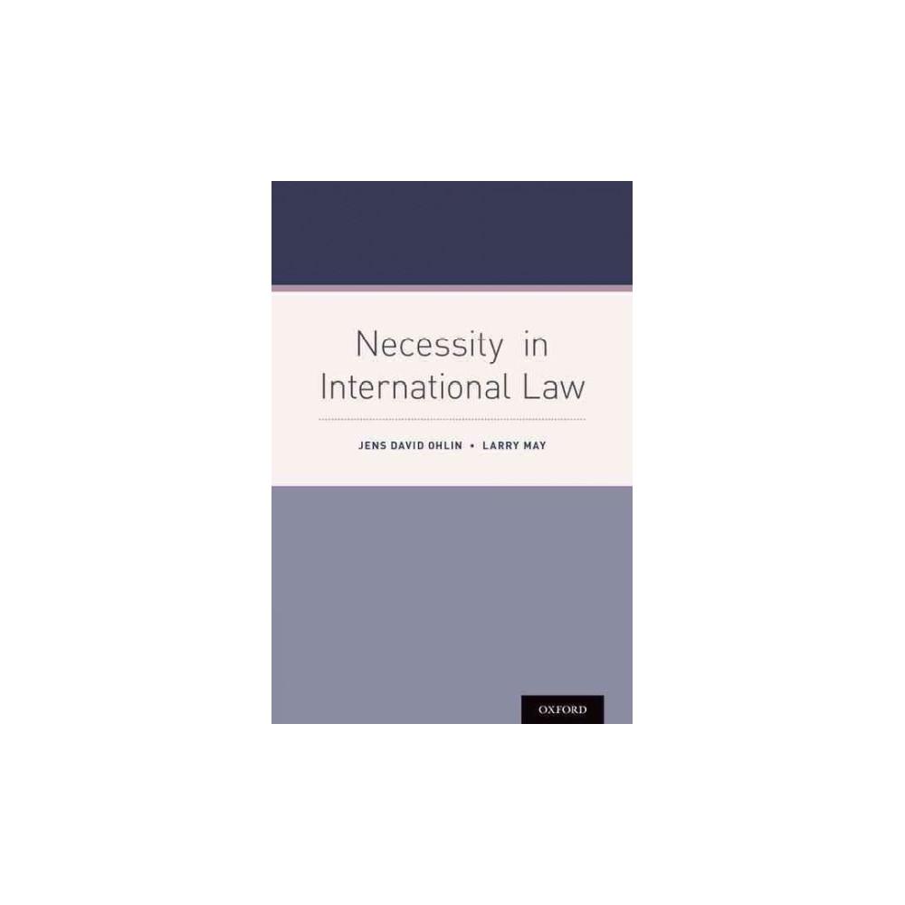 Necessity in International Law (Hardcover) (Jens David Ohlin & Larry May)