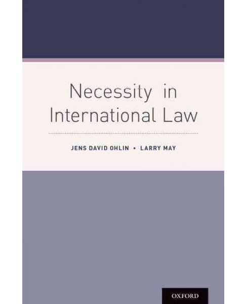 Necessity in International Law (Hardcover) (Jens David Ohlin & Larry May) - image 1 of 1