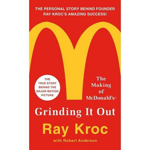 Grinding It Out - by  Ray Kroc (Paperback) - image 1 of 1