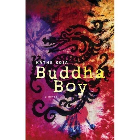Buddha Boy - by  Kathe Koja (Paperback) - image 1 of 1