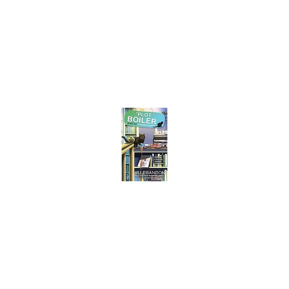 Plot Boiler (Paperback) (Ali Brandon)