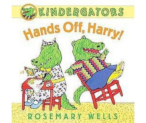 Hands Off, Harry! (School And Library) (Rosemary Wells) - image 1 of 1