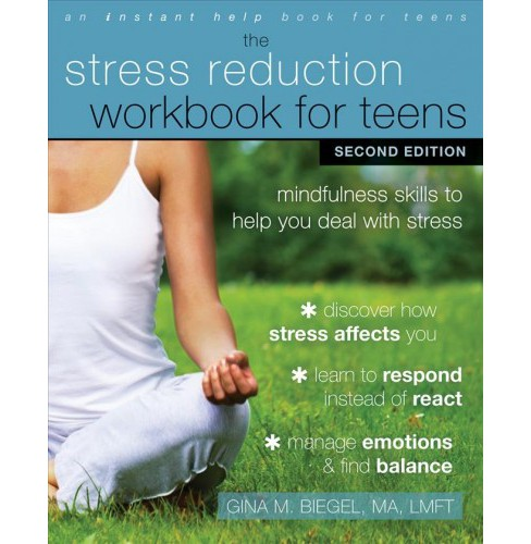 stress reduction workbook for teens : mindfulness skills to help you deal with stress -  (Paperback) - image 1 of 1