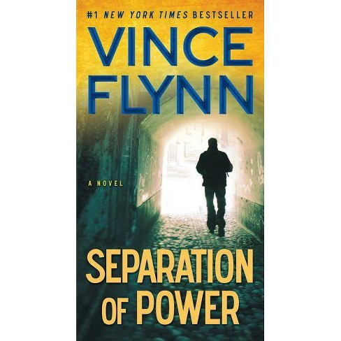 Separation of Power - (Mitch Rapp) by  Vince Flynn (Paperback) - image 1 of 1