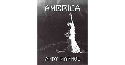 America : Really Is the Beautiful (Reprint) (Paperback) (Andy Warhol) - image 1 of 1